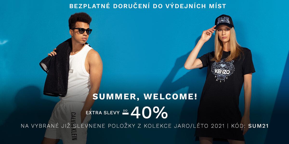 SUMMER, WELCOME!
